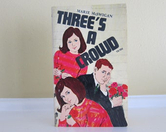 1953 Three's A Crowd by Marie McSwigan