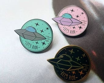 LETS RIDE UFO Pin