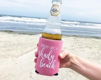 Shady Beach - Nobody Likes A Shady Beach Can Cooler