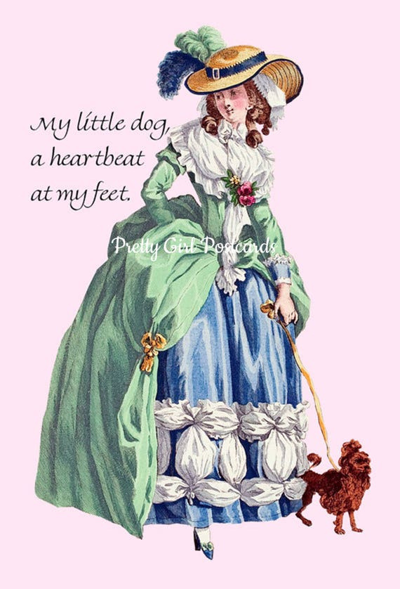 Marie Antoinette Card ~ My Little Dog, A Heartbeat At My Feet ~ Funny Postcard ~ Sweet Saying ~ Pretty Girl Postcards ~ Funny Quote ~ Canine