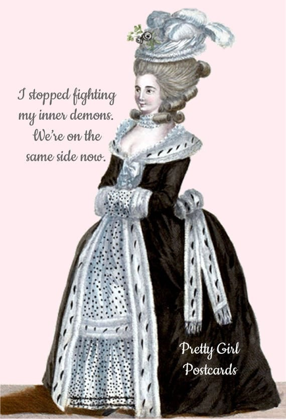 Marie Antoinette Card Postcard Funny Quote Post Card - I Stopped Fighting My Inner Demons... Witty Quote Wig Hat Hair Pretty Girl Postcards
