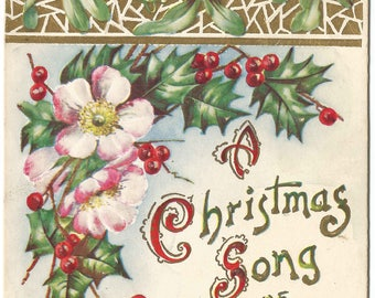 Cheerful Country Roses, Mistletoe and Holly decorate this beautiful Vintage Postcard Christmas