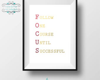 Follow One Course Until Successful - Gold and Red Foil 5 x 7 Print - Excellent reminder to work and be at your best! - Frame not included