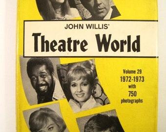 Theatre World: 1972-1973 Season