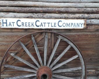 Hat Creek Cattle Company Wood Sign/Western/Cowboys/Distressed