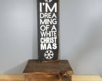 PLEASE HOLD for WENDY - I'm Dreaming of a White Christmas - Rustic Wooden Sign  - Christmas Song Lyrics