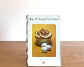 vintage french cookbook   recipes: the cooking of provincial france