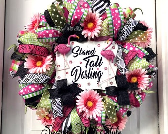 Stand Tall Darling! - Flamingo Wreath - Flamingo Decor - Shabby Chic - Deco Mesh Wreath - Everyday Home Decor - Holiday Decorating