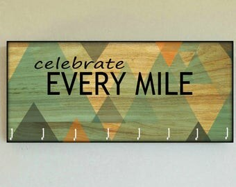 "Race Medal Holder /  Race Medal Hanger ""Celebrate Every Mile"" Wall Mounted Wood Medal Organizer. CUSTOMIZATiON Available"