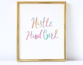 Hustle Hard Girl - Quote Art Print - Hand Lettering Typography