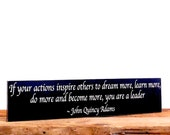 John Quincy Adams Quote Sign, If Your Actions Inspire Others, Inspirational Wooden Sign, Motivational Leadership Quote, Gift For Boss