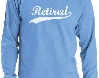 Retired - Cool Retirement Gift Idea Long Sleeve T-Shirt