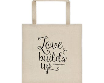 Love Builds Up 1st Corinthians 8:1  Tote bag Christian Tote