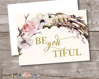 Be You Tiful Note Cards, Boho Note Cards, Flowers and Feathers Blank Thank You Cards, Wedding or Bridal Thank You Cards, Pink and Gold Cards