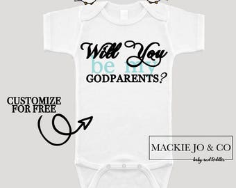 Will You Be My GODPARENTS CUSTOMIZE  Font Color Bodysuit Godmother Godfather Baptism Christening Bodysuit