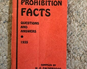Prohibition Facts by W. G. Calderwood, 1935