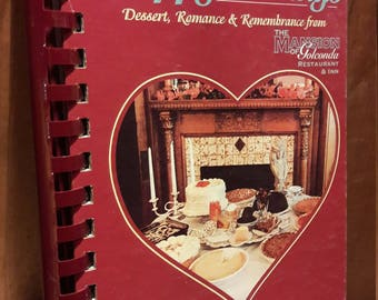 Quirky Cookbook Signed by Author - Happy Endings : Dessert, Romance and Remembrance from the Mansion of Golconda - Vintage 90's Cook Books