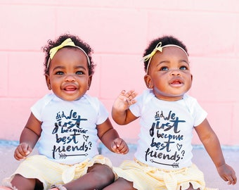 Did We Just Become Best Friends Twin ONESIE SET | Twins | Baby Shower | Gift | Best Friends | BFF | Big Sis Lil Sis