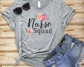 Nurse Squad Shirt  Nurse Shirt  Nursing Gift  Funny Nurse Shirt  Nursing Student  Nursing Graduate  Nurses week gift  RN shirt  LPN  DGA216