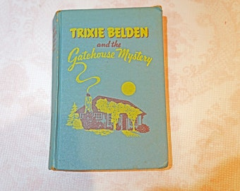Vintage Hard Cover Book Trixie Belden and the Gatehouse Mystery 1951