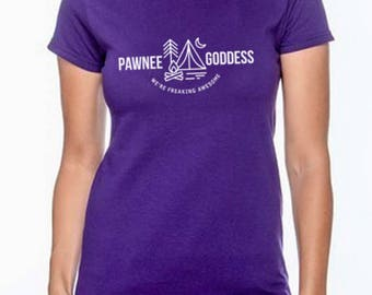 Parks and Rec Pawnee Goddess - We're Freaking Awesome Camping tee for women