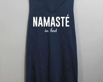 Namaste In Bed Shirt Tank Top Singlet Tunic TShirt T Shirt