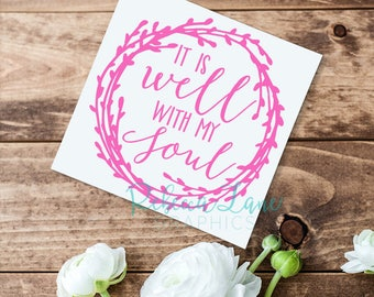 It is Well with my Soul Wreath Bible Verse Vinyl Decal