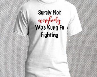 Kung Fu Fighting Humor Funny 70's song Mens T-Shirt M L XL