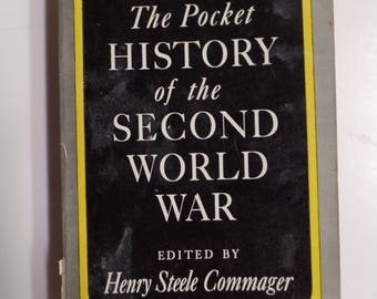 The Pocket History of the Second World War by Henry Steele Commager Pocket Books 1945 Vintage Paperback