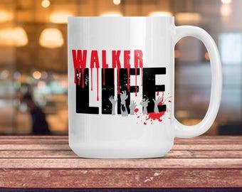 Walker Life Mug, Funny Walking Dead Zombie Cup, Zombie Dead Decor, Walking Dead Mug, College Dorm Decoration, Birthday Anniversary Gift