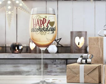 Funny Christmas Present Glass, Happy Alcoholidays, Christmas Wine Glass, Gift for Him Her, Stemless Stemmed Pilsner Beer, Party Favor Glass