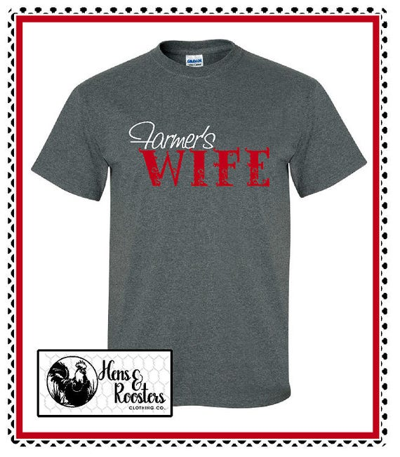 God Made A Farmer's Wife T-Shirt / Farmers Wife Shirt / God Made a Farmers Wife Tee / God Made A Farmer Shirt - Up to a 5X - (G2000) #1354B