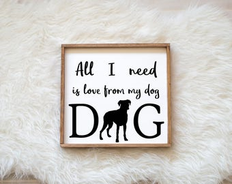 Hand Painted Boxer All I Need is Love from my Dog Sign on Painted Wood, Dog Decor Dog Painting, Gift for Dog People New Puppy Housewarming