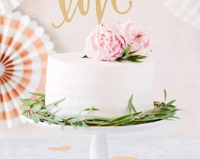 Love Cake Topper, Love Acrylic Cake Topper, Gold Love Cake topper, FYP301 Metallic Gold Cake Topper, Anniversary Cake Topper