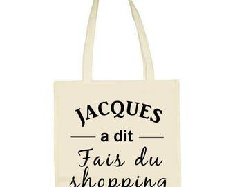 "100% cotton tote bag ""Jacques said""go shopping"""