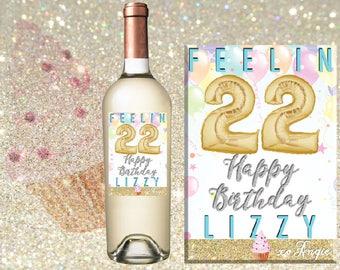 22nd Birthday Gift - Custom Wine Label 22nd Bday Gift - Wine Label for Birthday - Feelin' 22 - Feelin' 22 Wine Label - Ships Free