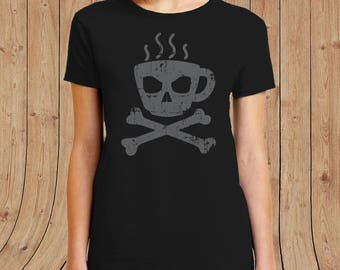 Death coffee ladies T-shirt - funny shirts - gifts for her