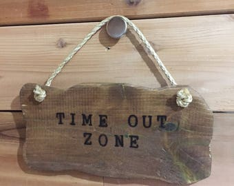 "Reclaimed Wood, hand burned ""timeout zone"" sign"