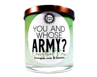 You And Whose Army? - Bookish Candle - Book Lover Gift - 9oz Wood or Double Wick Soy Candle - LemonCakes Candle Co - Lemongrass, Mint, Laven