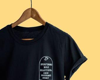 Kurt Vonnegut T-Shirt - Everything Was Beautiful