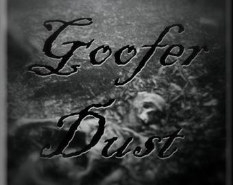 GOOFER DUST | Kufwa Dust | Hoodoo | Santeria | Occult | the Craft | Satanism | Cursing | Hexing | Banishing