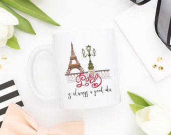 Paris Mug, Paris Gifts, Eiffel Tower Mug, Eiffel Tower Gifts, French Mug, Girly Mugs, Fashion Mugs, France Mugs, Paris is Always A Good Idea