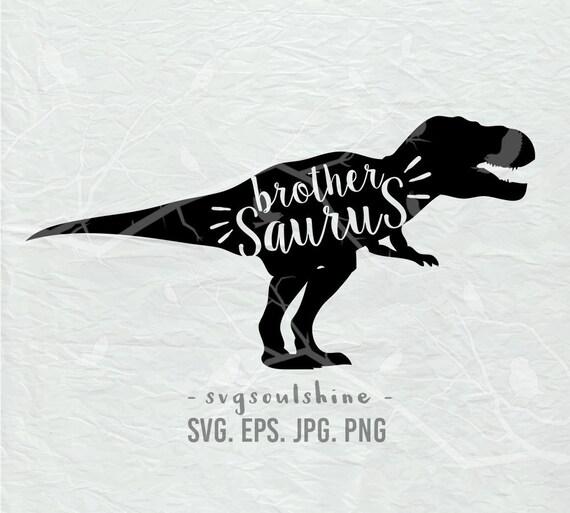Brother Saurus Svg Dinosaur File Silhouette Cut File Cricut