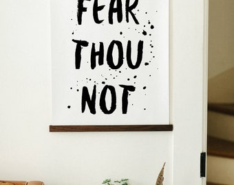 Fear not, Scripture Print, Faith Print, Lettered Print, Hand Lettered Print, Calligraphy,Bible Verse Print,Scripture Wall Art,Faith Quote