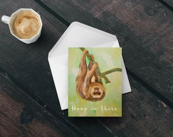 Hang in there encouragement card Printable greeting card Sloth Get well card Support card digital download Sloth card DIY greeting card