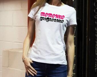 Pregnancy T Shirt MAMACITA PREGNANCITA Pregnancy Announcement T-Shirt New Mom Gift Funny Mom To Be TShirt New Baby Shirt Pregnancy Gift