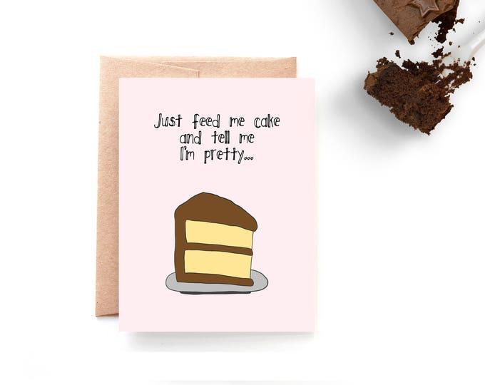 Feed Me Cake