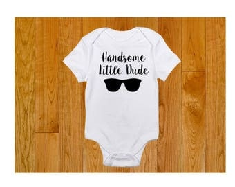 Handsome Little Dude with Sunglasses - Baby Shower Gift - Handsome Little Dude Shirt - Baby Boy Bodysuit - Gift for Baby Boy - Daddy Son