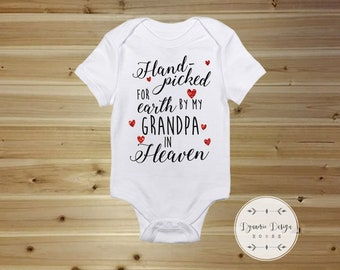Cute Baby Onesies, Cute Baby Clothes, Custom Baby Onesies, Hand Pick For Earth By, Grandpa Memorial Onesie, New Baby Gift, Cute Baby Gift