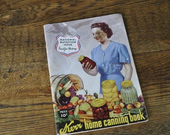 Kerr, Food For Victory, Home Canning Book